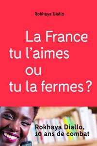 Image de La France tu l'aimes ou tu la fermes ?