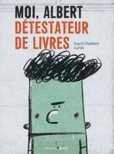 Image de Moi, Albert détestateur de livres